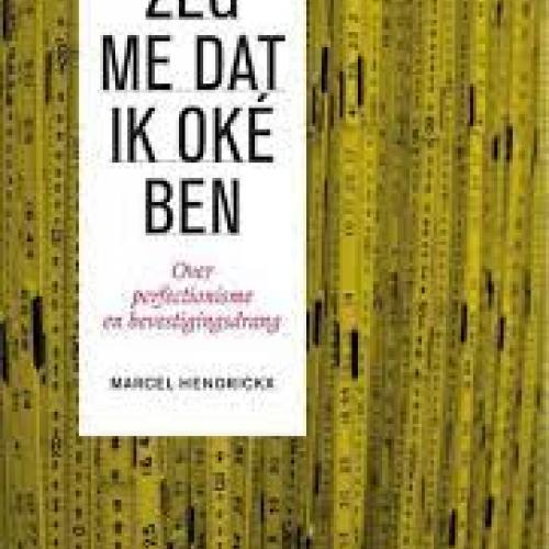 Zeg me dat ik oké ben © Marcel Hendrickx